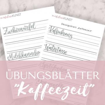 "Lettering Übungsblatt ""Kaffeezeit"""